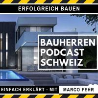 Bauherren Podcast Schweiz
